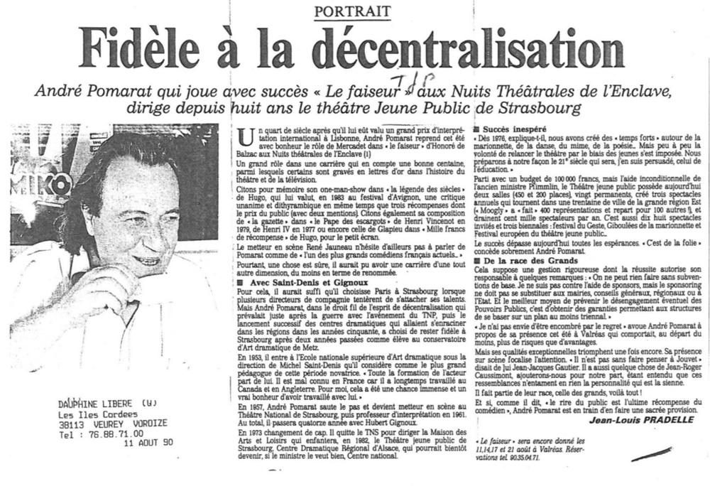 « Fidèle à la décentralisation» par Jean-Louis PRADELLE, Article de presse tiré du journal Dauphiné libéré (11 août 1990). 21x29,7 cm. Archives du TJP, Strasbourg.