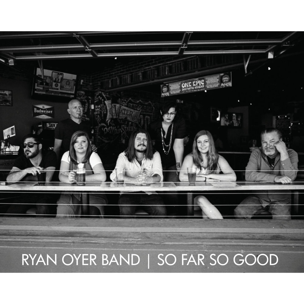 Ryan Oyer Band - So Far So Good - TRD Photography