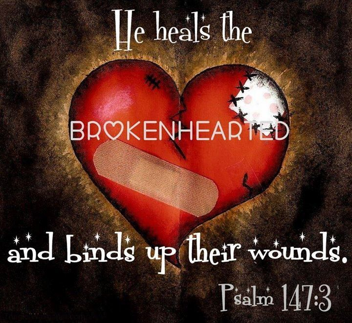 Image result for the lord heals the brokenhearted