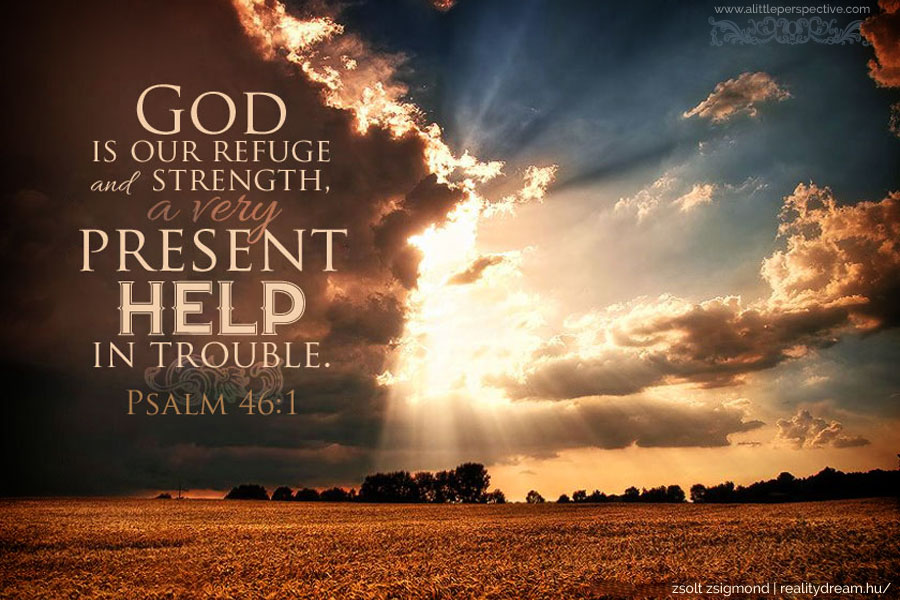 Psalm 46 1 Help Tell The Lord Thank You