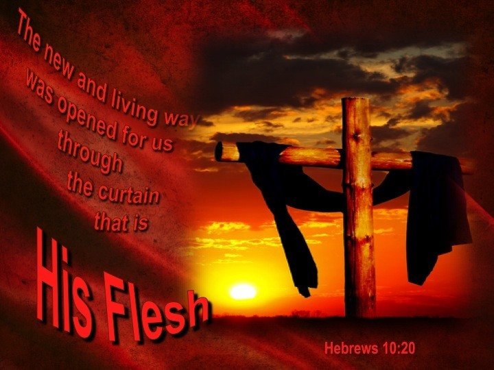 Hebrews 10:19-23 Jesus Is The New And Living Way — Tell the Lord