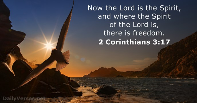 78e64b254c5e 2 Corinthians 3 17 Freedom — Tell the Lord Thank You