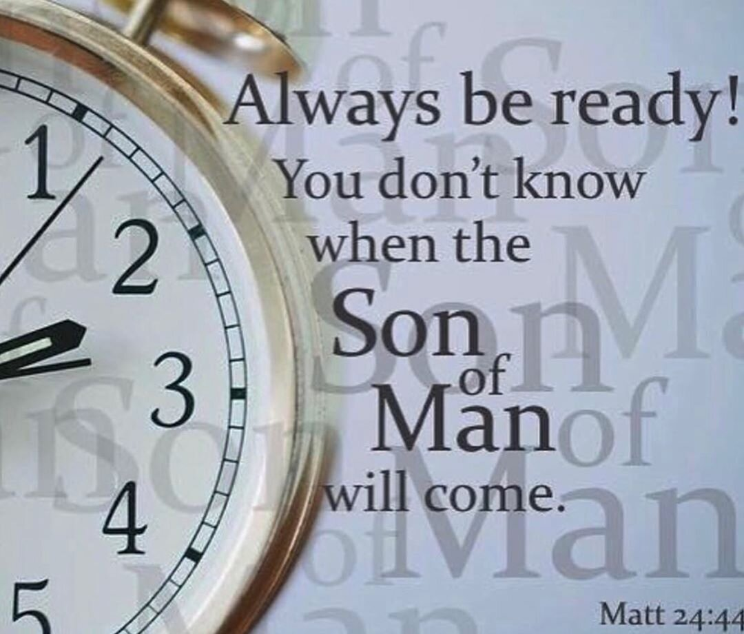 Matthew 24:36-42 - The Unknown Day and Hour — Tell the Lord Thank You