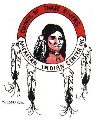 COUNCIL OF THREE RIVERS AMERICAN INDIAN CENTER