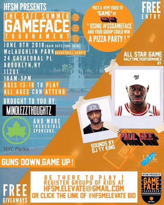 IN 3 days , THIS SATURDAY‼️‼️‼️ We are excited For our 1st Annual Safe Summer Game Face Basketball tournament brought to you by @hfsmelevate @mindlezzThoughtz #NYCParks and @live.culture Culture. 🏆  FREE ENTRY FREE TO PLAY🏀🏀🏀 Music performance by @paulgeetv and sounds by @djtyking !! ALL DETAILS ON THE FLYER, To enter YOU AND YOUR FRIENDS IN WINNING A FREE PIZZA PARTY. ALL You have to do is post a video (as much as you want) getting hype with your friends to Paul Gee Game or Get it) and hashtag it #SSGameFace and YOU COULD WIN IT ❗️🔥🏆 Nike Ambassadors will be there as well  So get ready to Put the Guns down and get your Game up‼️ #BASKETBALL #NYC #BALLERS #BASKETBALLTOURNAMENT #MindlezzThoughtz #StayMindlezz