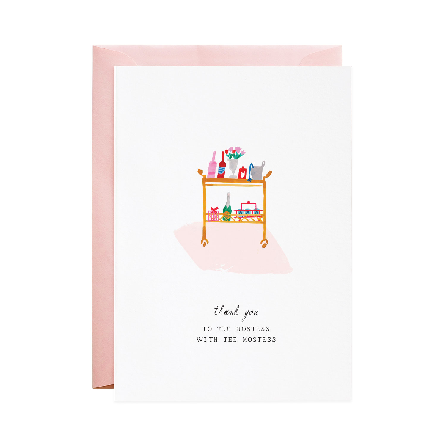 For the Hostess - Greeting Card