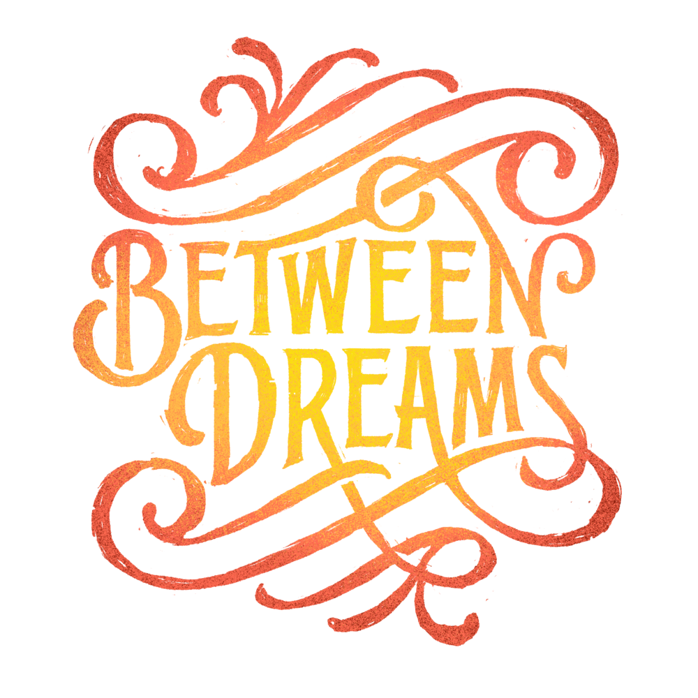 Between Dreams