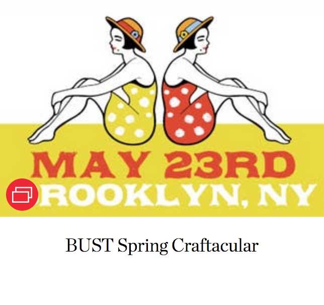BUST Spring Craftacular