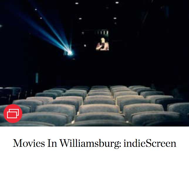 Movies In Williamsburg: indieScreen