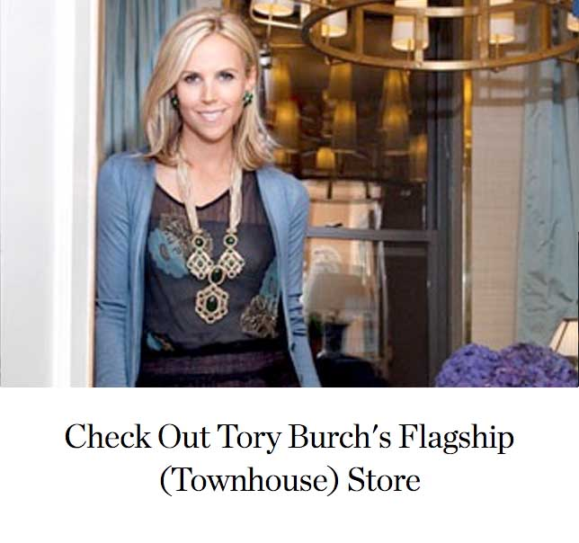 Check Out Tory Burch's Flagship (Townhouse) Store