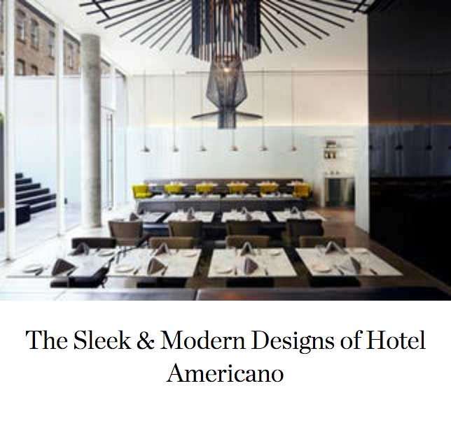 The Sleek & Modern Designs of Hotel Americano