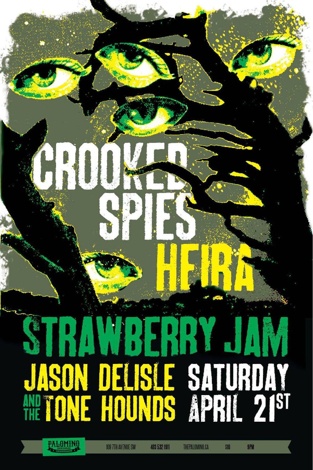 Saturday, April 21 @ Palomino Smokehouse, Calgary, AB w/ Heira, Strawberry Jam & Jason Delisle and the Tone Hounds -