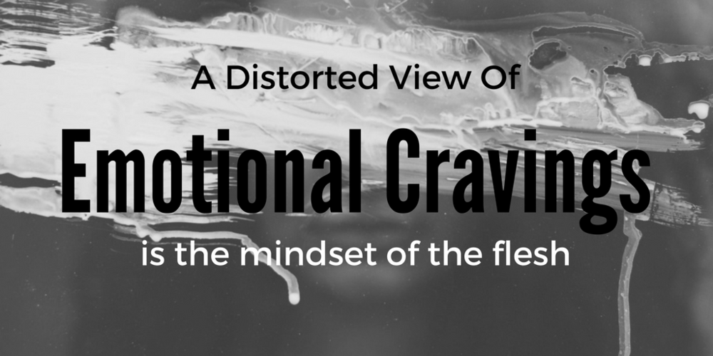 distorted-view-emotional-cravings.png