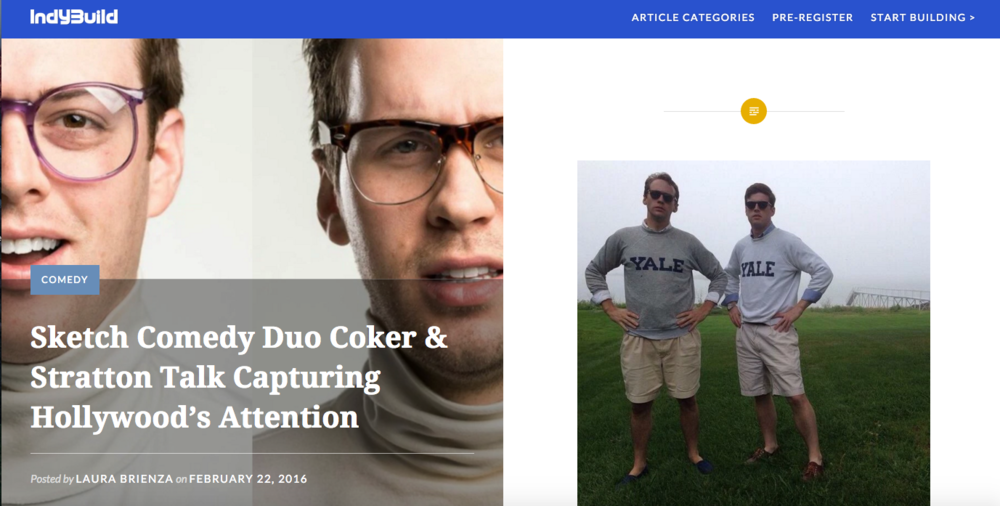 http://indybuild.com/2016/02/22/sketch-comedy-duo-coker-stratton-talk-capturing-hollywoods-attention/
