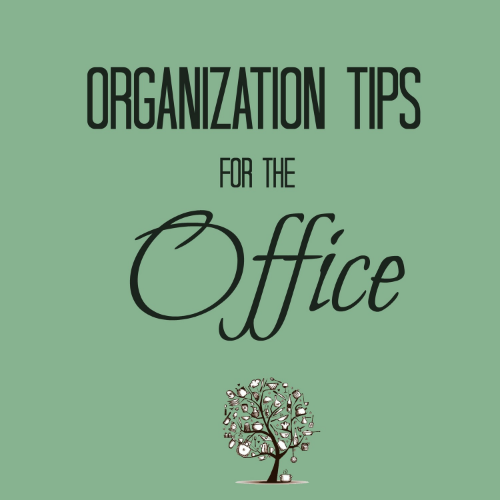 Organize the Office