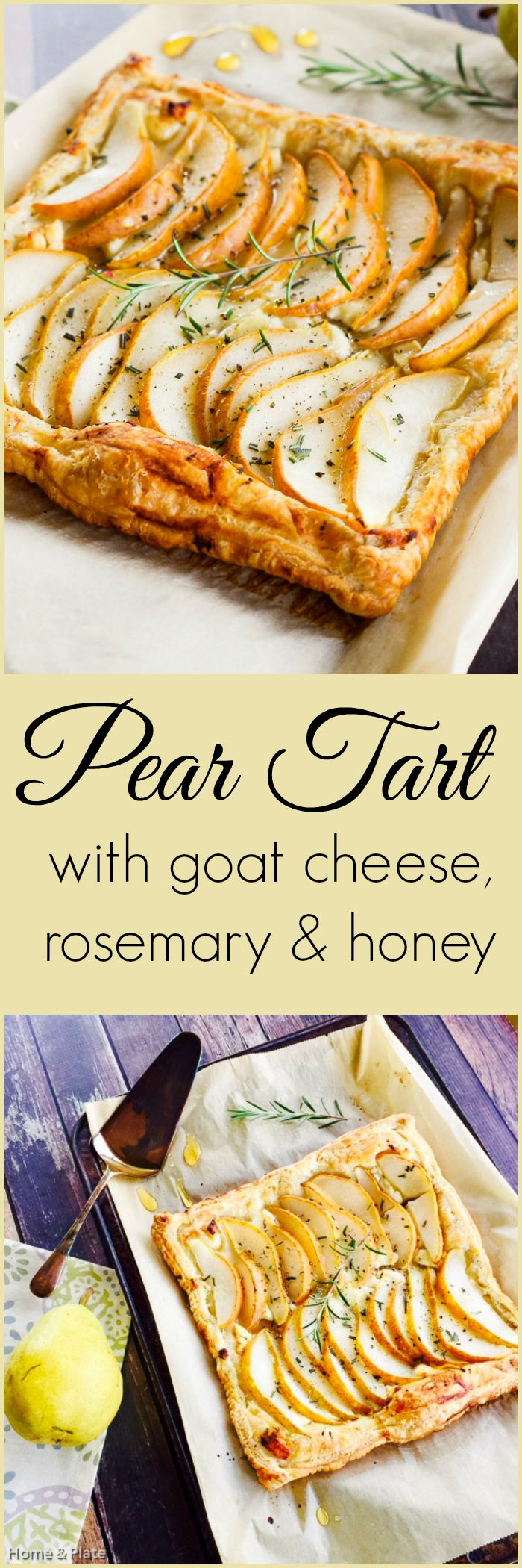Pear Tart with Goat Cheese, Rosemary & Honey | Home & Plate | www.homeandplate.com | Enjoy sweet pears on this puff pastry tart.