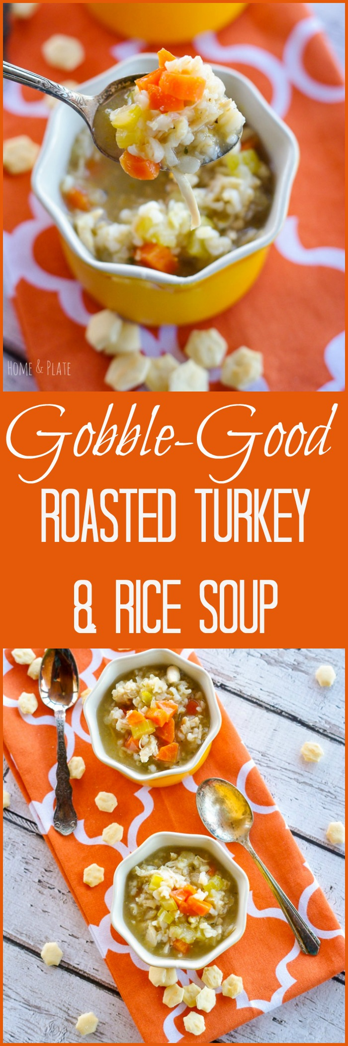 Gobble-Good Roasted Turkey & Rice Soup | www.homeandplate.com | This soup is filling and hearty and makes great use of leftover turkey in a way that's healthy and low calorie.