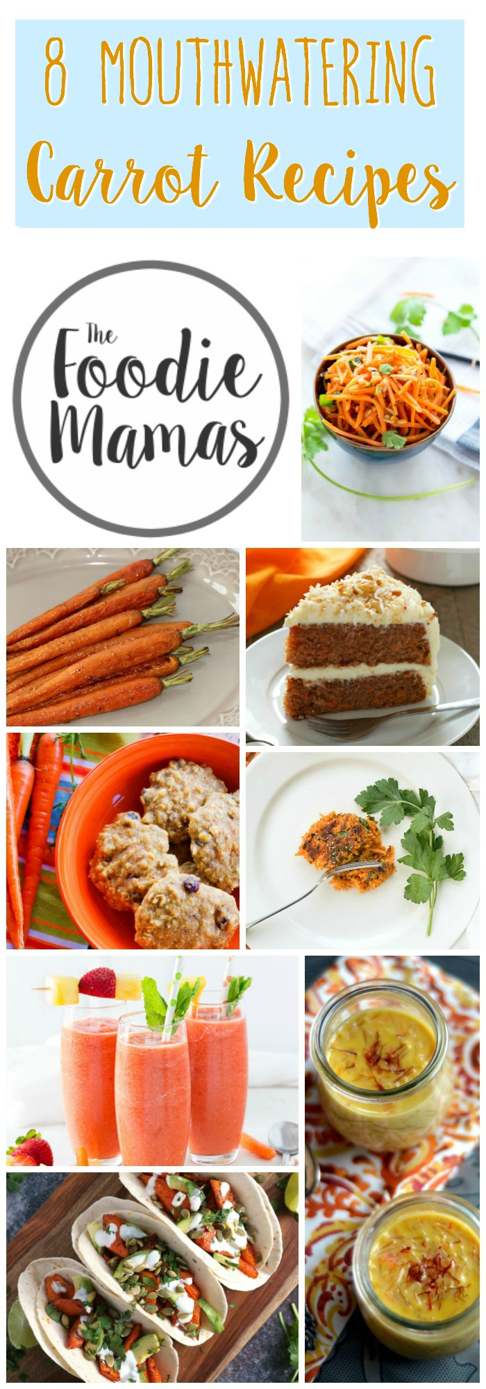 8 Mouthwatering Carrot Recipes | www.homeandplate.com | Delicious recipes for breakfast, lunch, dinner, and dessert using carrots from the #FoodieMamas!