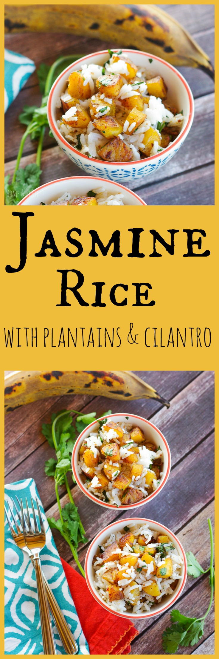 Jasmine Rice with Plantains & Cilantro | www.homeandplate.com | What could be better than potassium-rich plantains sautéed to a caramel-like deliciousness and tossed with sweet jasmine rice and fresh cilantro.
