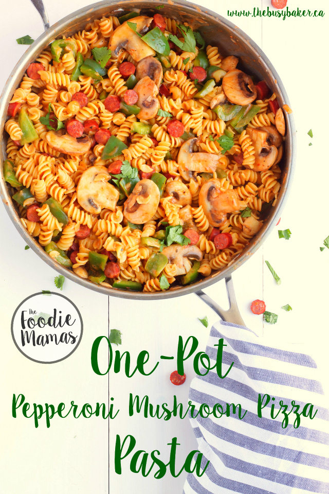 One-Pot Pepperoni Mushroom Pizza Pasta
