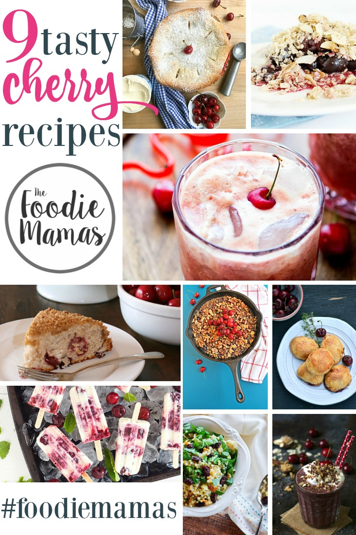 Fabulous Cherry Recipes from the #Foodiemamas | www.homeandplate.com