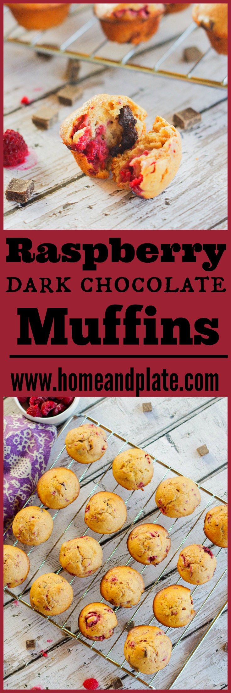 Raspberry Dark Chocolate Chunk Muffins | www.homeandplate.com | My decadent mini muffins are filled with dark chocolate chunks and juicy raspberries.