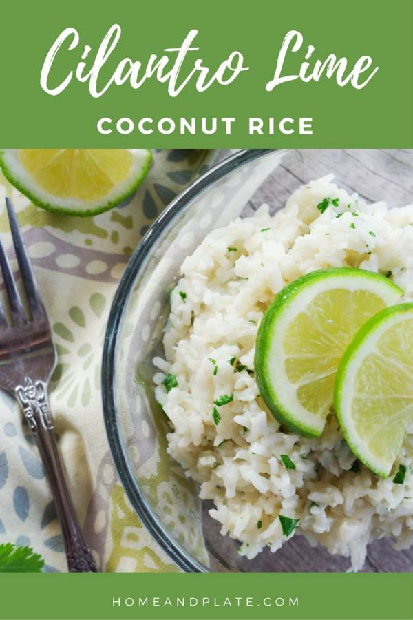 Cilantro Lime Coconut Rice | www.homeandplate.com | This easy rice recipe is cooked in coconut milk and flavored with fresh lime juice and cilantro.