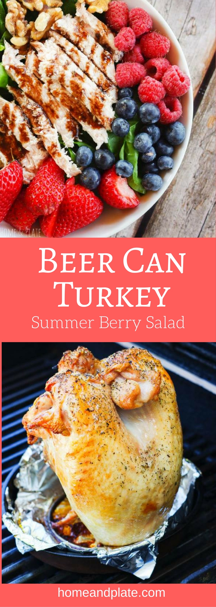 #Ad | Beer Can Turkey Summer Berry Salad | www.homeandplate.com | Fresh sweet summer berries are paired with succulent grilled turkey and served with a drizzle of blackberry balsamic vinaigrette. There's no better way to celebrate summer! #TurkeyLovers