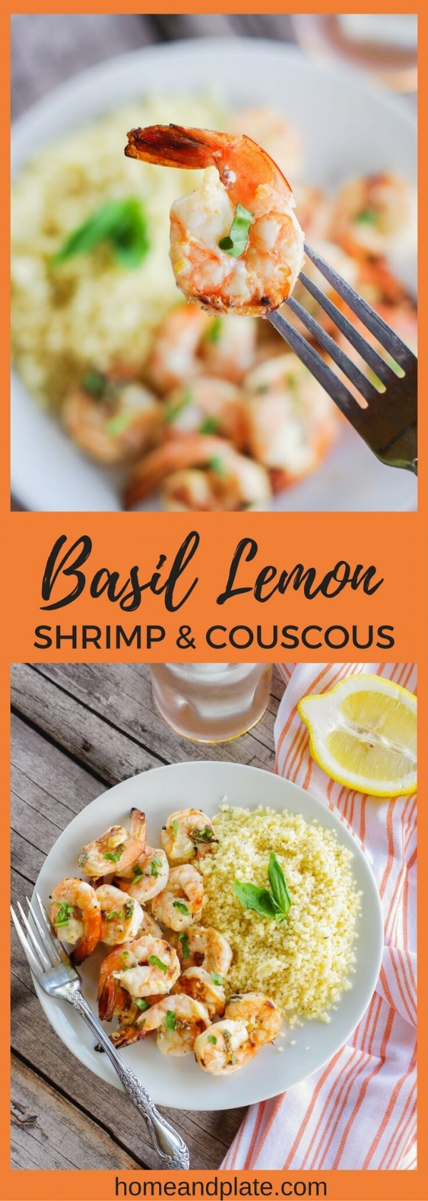 Lemon Basil Grilled Shrimp & Couscous   www.homeandplate.com   Marinated grilled shrimp flavored with lemon zest and basil served on a bed of Parmesan couscous is an easy spring and summer dinner that can be on your table in under an hour.