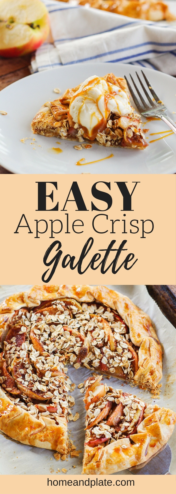 Easy Apple Crisp Galette| As delicious as mom's apple pie but easier! This easy apple crisp galette is the ideal fall dessert. | www.homeandplate.com | #apples #galette #tart #crisp