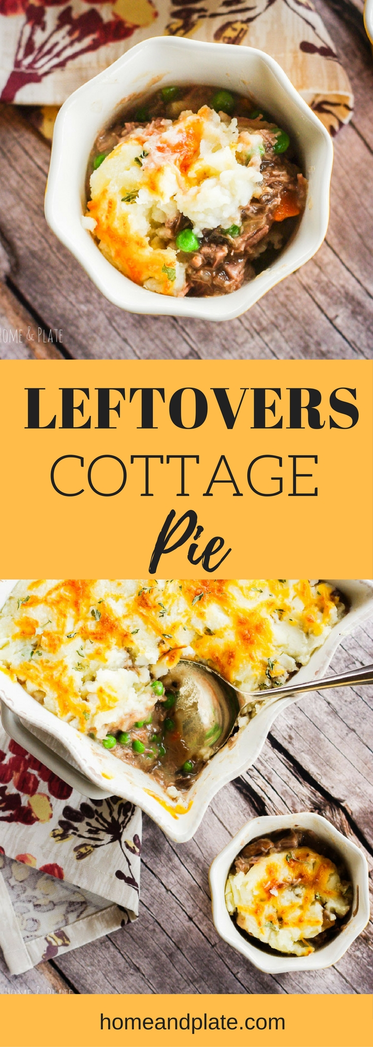 Leftovers Cottage Pie | www.homeandplate.com | Turn last night's leftovers into a classic cottage pie in 30 minutes. It's the ultimate comfort food this winter. #cottagpie #shepardspie #potpie