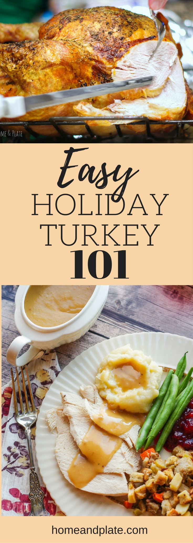 Easy Brined Oven Roasted Turkey | www.homeandplate.com | Brine and roast your turkey for the juiciest most flavorful showstopper on your holiday table. Get step-by-step instructions and plenty of tips to make your Thanksgiving and Christmas the best meal of the year! #thanksgiving101 #turkey101