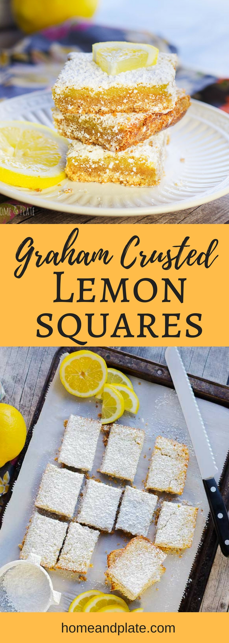 #ad | Graham Crusted Lemon Squares | These lemon squares feature an easy, homemade graham cracker-like crust and a sweet and tart lemon filling. They are the ideal dessert for your spring and Easter parties. | Home & Plate | #lemonsquares #lemonbars #dessert #lemon