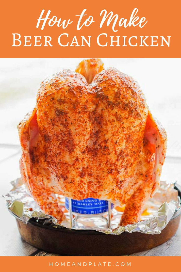 Juicy Beer Can Chicken Recipe | www.homeandplate.com | Three ingredients is all you need for the juiciest beer can chicken recipe. This summer grilling favorite can be on your table in an hour. #beercanchicken #grilledchicken