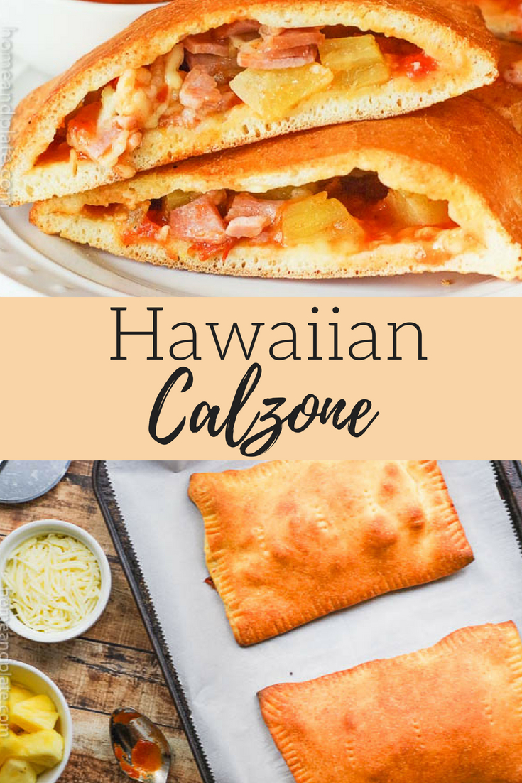 #ad | Hawaiian Calzone | Eat your pizza on-the-go with these easy to make Hawaiian calzones. #hawaiiancalzone #calzone #homeandplate @sugardalefoods