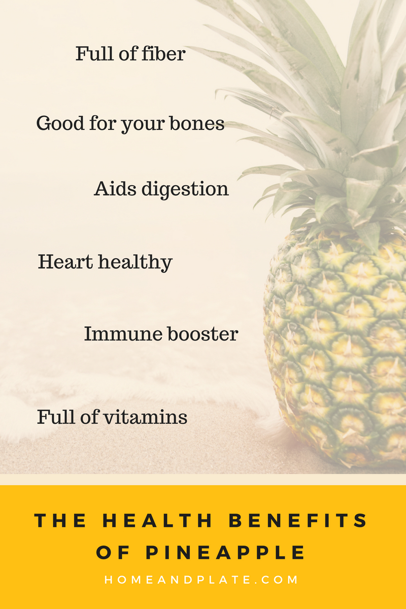 The Health Benefits of Pineapple | www.homeandplate.com | Nutritious and delicious, pineapple is full of vitamins and minerals and good for you.