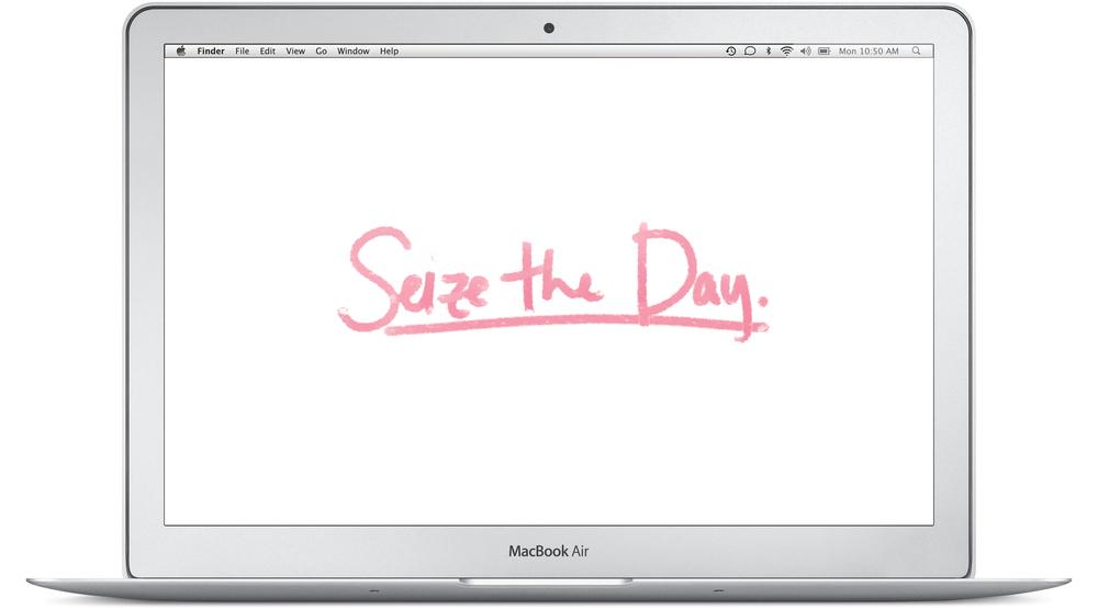 seize the day desktop backgroud