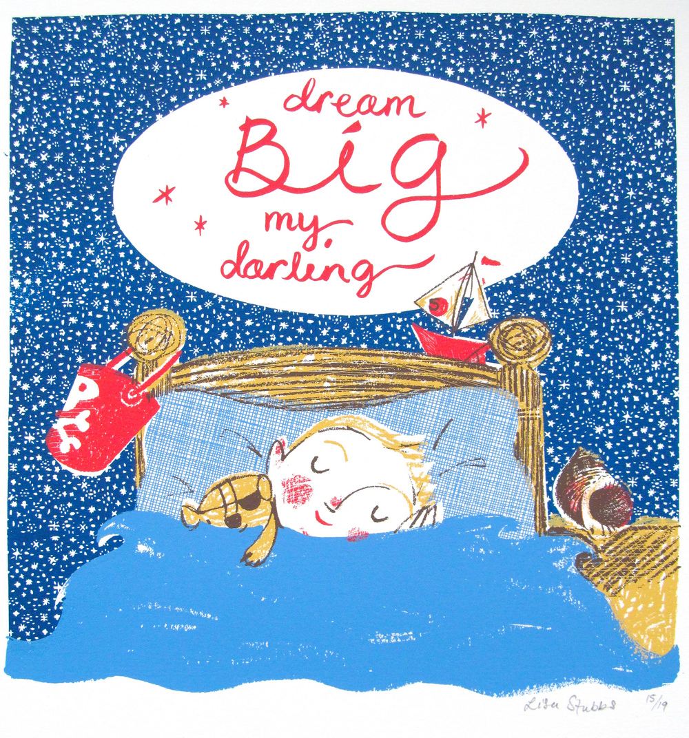 dream big my darling by lisa stubbs for everglow handmade