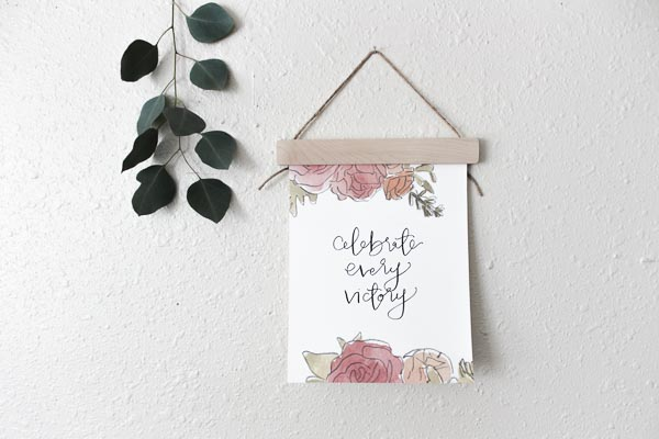 celebrate every victory calligraphy print
