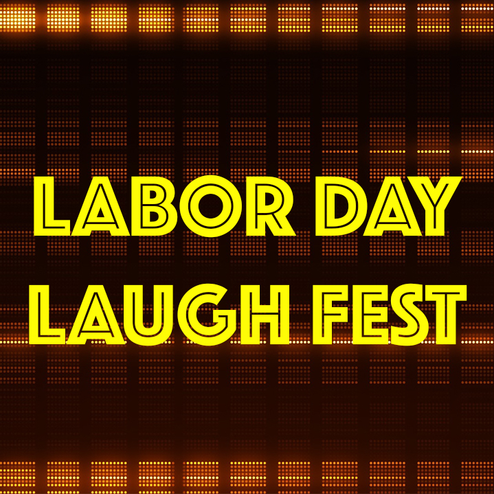 LaborDayLaughFest_Square.jpg