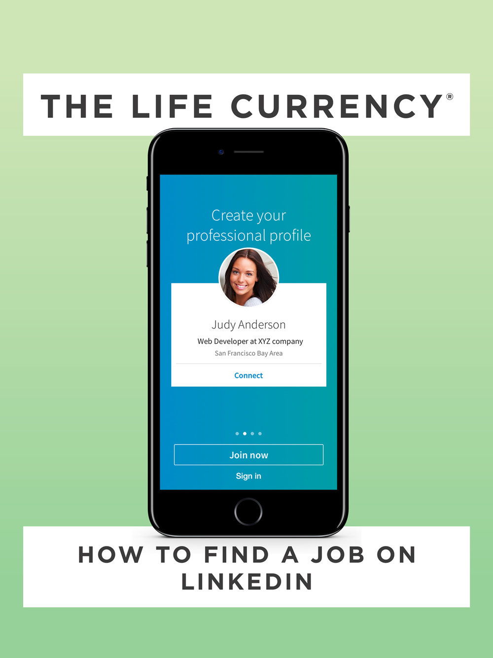 The Life Currency - How to Find a Job on LinkedIn