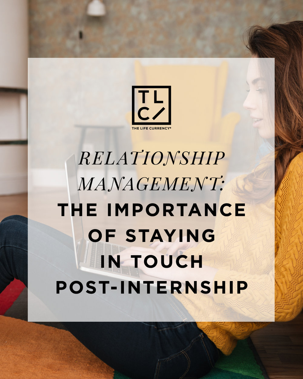 Relationship Management: The Importance of Staying in Touch Post-Internship