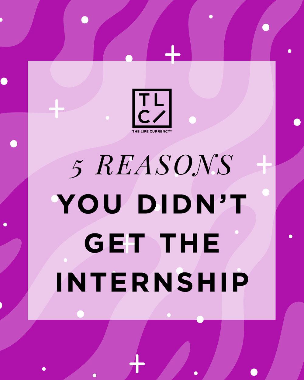 5 Reason's You Didn't Get the Internship