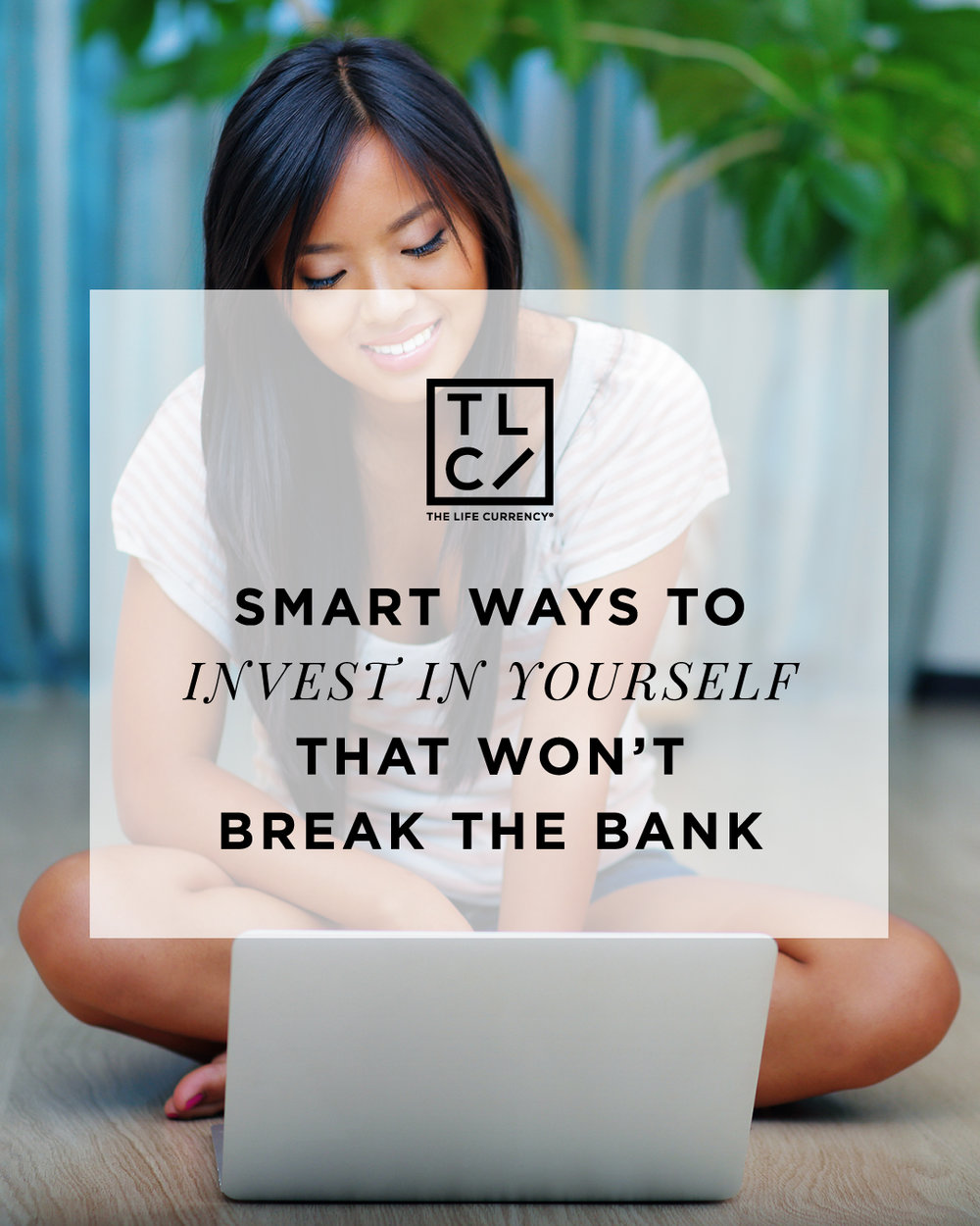 Smart Ways to Invest in Yourself That Won't Break the Bank