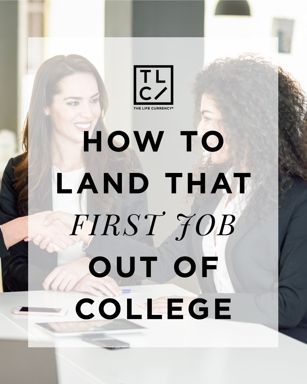 How To Land That First Job Out of College