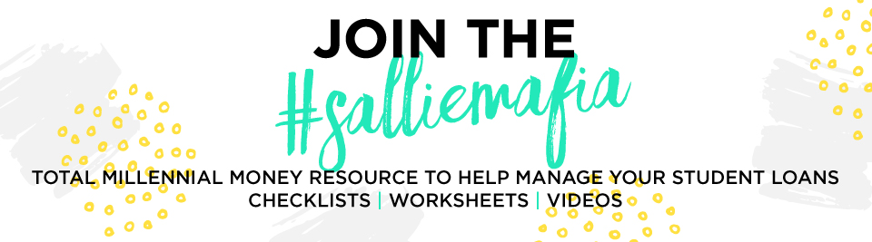 Join the Sallie Mafia: Total Millennial Money Resource to Help Manage Your Student Loans with Checklists, Worksheets & Videos.