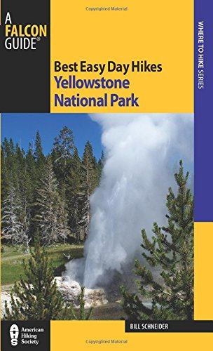 Best Easy Day Hikes Yellowstone
