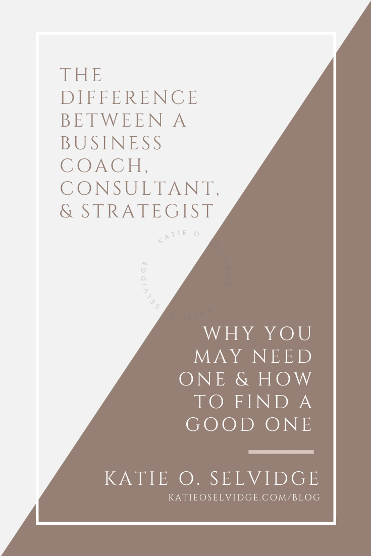 © Katie O. Selvidge, LLC | How to Find a Good Business Coach.png