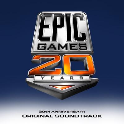 Epic game 20th  Anniversary Original Soundtrack