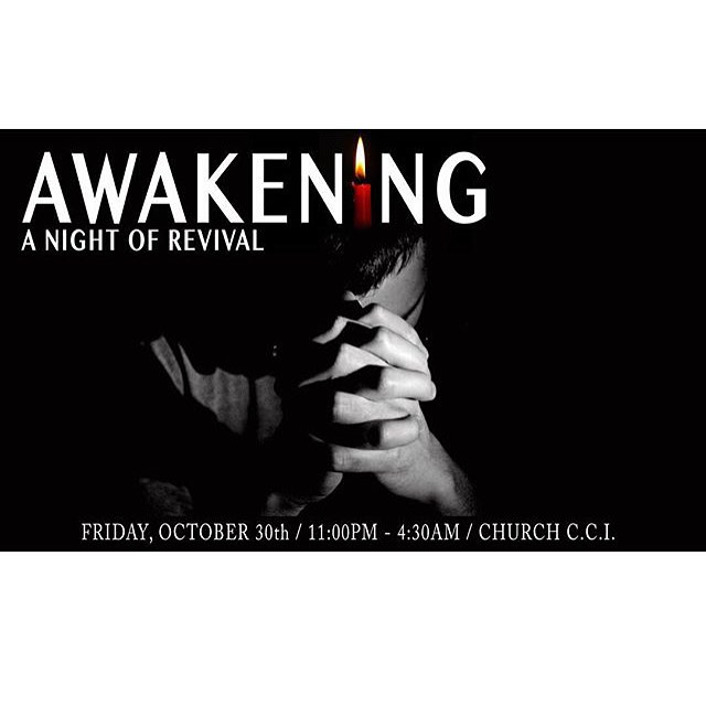 What's up, youth! Exciting news! Tomorrow after our regular service we will be having a night of awakening! We are more than excited for this event and we hope to see YOU there to join us! Can't wait!